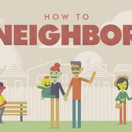 How to Neighbour – Week 2 – 19th August